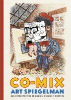 co-mix: una retrospectiva de cómics, dibujos y borradores-art spiegelman-9788416195091