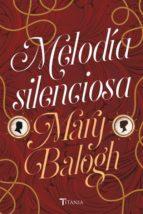 melodia silenciosa mary balogh 9788416327591
