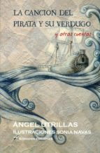 la cancion del pirata y su verdugo y otros cuentos-angel utrillas-sonia navas-9788416355891