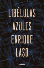 libelulas azules-enrique laso-9788416517091