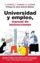 universidad y empleo: manual de instrucciones fernando jauregui 9788416776191