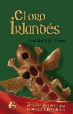 el oro irlandés (ebook) 9788416824991