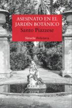 asesinato en el jardin botanico-santo piazzese-9788416964291