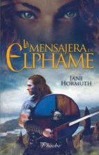la mensajera de elphame (ebook) jane hormuth 9788416970469