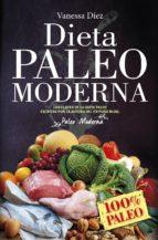 dieta paleo moderna-vanessa diez-9788417057091