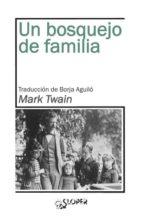 un bosquejo de familia-mark twain-9788417200091