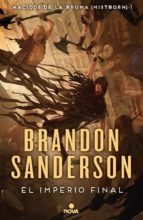 el imperio final (saga nacidos de la bruma 1)-brandon sanderson-9788417347291