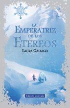 la emperatriz de los etéreos-laura gallego-9788420410791