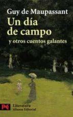un dia de campo y otros cuentos galantes-guy de maupassant-9788420661391