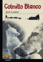 colmillo blanco-jack london-9788420712291
