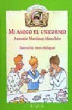 mi amigo el unicornio-antonio martinez menchen-9788420748191