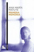 primera memoria ana maria matute 9788423343591