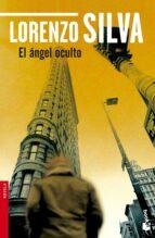 el angel oculto-lorenzo silva-9788423344291