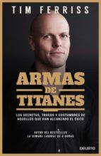 armas de titanes (ebook)-timothy ferriss-9788423428991