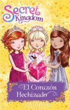 secret kingdom 31: el corazón hechizado rosie banks 9788424661991