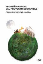 pequeño manual del proyecto sostenible (ebook)-françoise-helene jourda-9788425228391