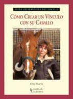 como crear un vinculo con su caballo-kelly marks-9788425518591
