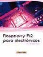 raspberry pi2 para electrónicos german tojeiro calaza 9788426722591