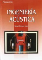ingenieria acustica-manuel recuero lopez-9788428326391