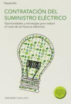 contratacion del suministro electrico-jose maria yusta loyo-9788428334891