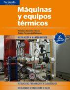 maquinas y equipos termicos (2ª ed.) cristina escudero salas pablo fernandez iglesias 9788428338691