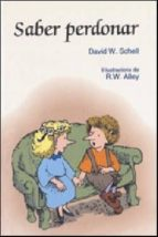 saber perdonar-david w. schell-9788428529891