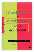 Obediencia y desobediencia en la educacion Descarga el libro de google books gratis