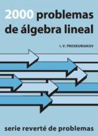2000 problemas de algebra lineal-i. v. proskuriakov-9788429151091