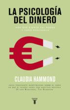 la psicologia del dinero-claudia hammond-9788430617791