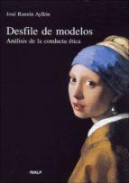 desfile de modelos: analisis de la conducta etica-jose ramon ayllon vega-9788432131691