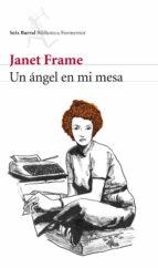un angel en mi mesa-janet frame-9788432228391