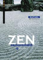 la radicalidad del zen rafael redondo 9788433019691