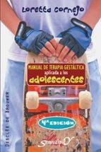 manual de terapia gestaltica aplicada a los adolescentes loretta cornejo 9788433021991
