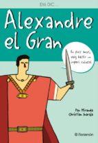 em dic... alexandre el gran-pau miranda-christian inaraja-9788434226791