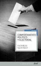 comportamiento politico y electoral-eva anduiza-agusti bosch-9788434404991