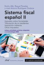 sistema fiscal español ii (4ª ed.) emilio albi raquel paredes jose antonio rodriguez ondarza 9788434418691