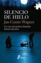 silencio de hielo (serie kimmo joentaa 2)-jan costin wagner-9788435010191