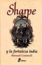 sharpe y la fortaleza india bernard cornwell 9788435035491