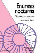 enuresis nocturna: tratamientos eficaces-carmen bragado alvarez-9788436822991