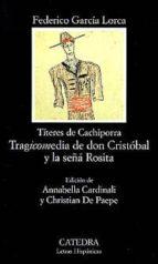 tragicomedia de don cristobal y la seña rosita federico garcia lorca 9788437615691