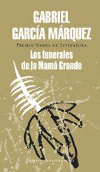 los funerales de mama grande-gabriel garcia marquez-9788439700791