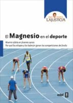 el magnesio en el deporte ana maria lajusticia 9788441433991