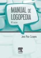 manual de logopedia (4ª ed.) jordi peña casanova 9788445821091