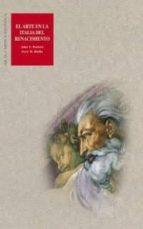 el arte en la italia del renacimiento jomh t. paoletti 9788446011491