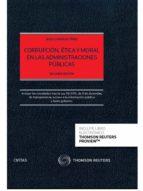 corrupcion, etica y moral en las administraciones publicas jesus gonzalez perez 9788447046591