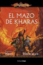 el mazo de kharas (dragonlance:las cronicas perdidas)-margaret weis-tracy hickman-9788448006891