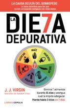 la dieta depurativa: elimina los 7 alimentos que dañan tu cuerpo y pierde hasta 3 kilos en 7 dias-j. j. virgin-9788448021191