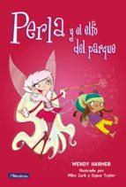 perla y el elfo del parque-wendy harmer-9788448823191