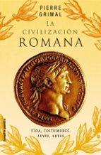 civilizacion romana-pierre grimal-9788449319891