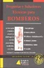 preguntas y soluciones tecnicas para bomberos i-ignacio mendez-trelles-9788461219391